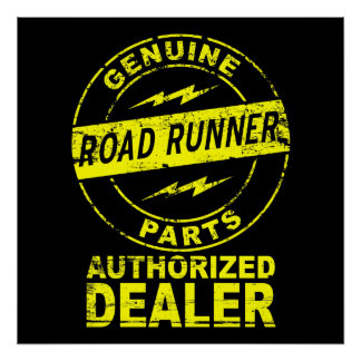 Genuine Parts Road Runner Poster