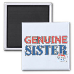 Square Magnet with Genuine Sister USA design