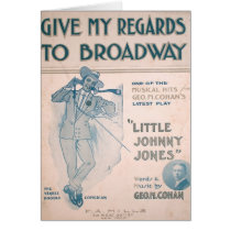 Geo. M. Cohan Give My Regards to Broadway
