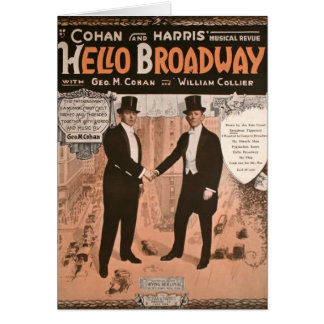 Geo. M. Cohan Hello Broadway Greeting Card