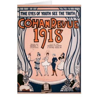 Geo. M. Cohan Revue 1918 Greeting Card