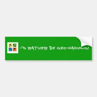 geocache2, I'd Rather Be Geo-Caching! Bumper Sticker