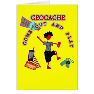 Geocache Come Out And Play Card
