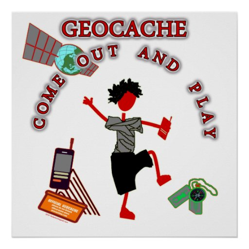 Geocache Come Out And Play Posters