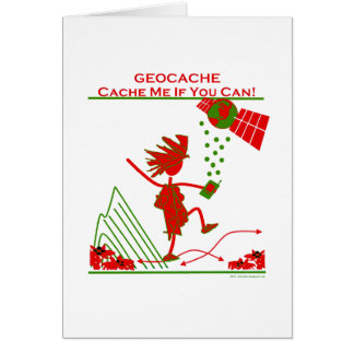 Geocache Gift - Cache me if you can! Gifts & T's Greeting Card
