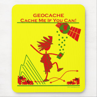 Geocache Gift - Cache me if you can! Gifts & T's Mouse Pad