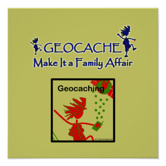 Geocache - hágale un asunto de familia poster