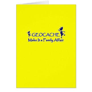 Geocache - hágale un asunto de familia tarjeta de felicitación