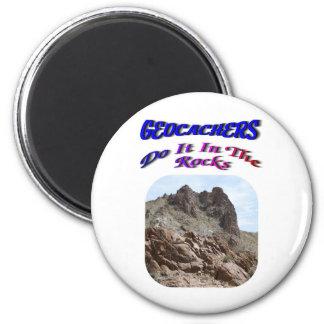 Geocacher's Do It In The Rocks Magnet
