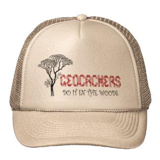 Geocachers-Do it in the woods Trucker Hat