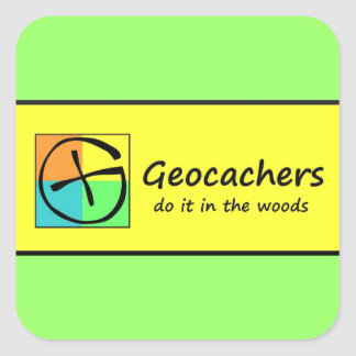 Geocachers Do it in the Woods Square Sticker