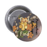 Geocachers FTF Pussywillows Buttercups Buttons