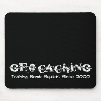 Geocaching...Training Bomb Squads Mouse Pad