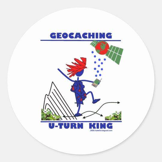 Geocaching U Turn King Classic Round Sticker
