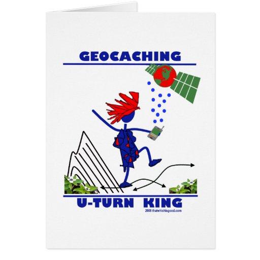 Geocaching U Turn King Greeting Card