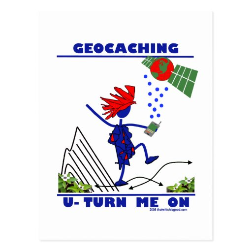 Geocaching U Turn Me On Postcard