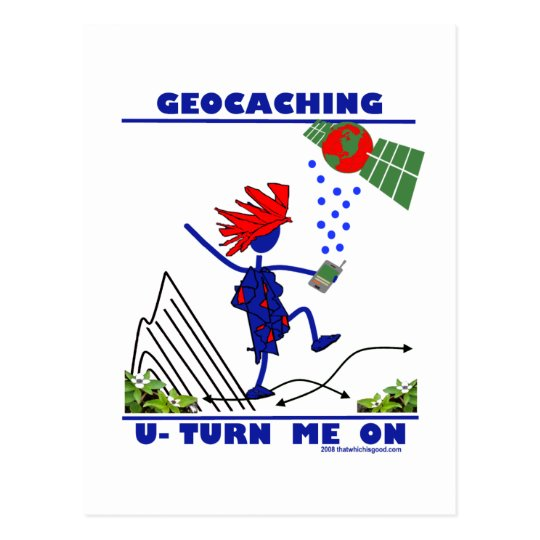 Geocaching U Turn Me On Postcard