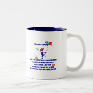 Geocaching...Want to Play? Two-Tone Coffee Mug