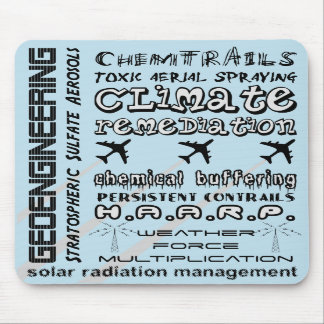 Geoengineering chemtrails toxic aerosols mouse pad