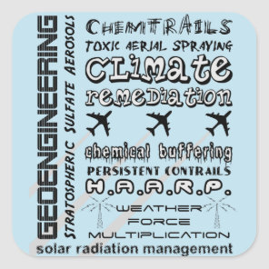 Geoengineering chemtrails toxic aerosols square sticker