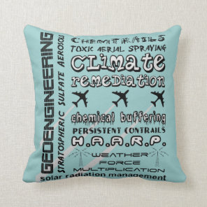 Geoengineering chemtrails toxic aerosols throw pillow