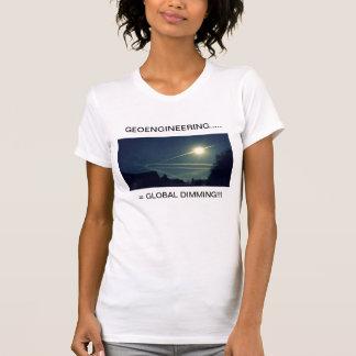 ¡GEOENGINEERING = OSCURECIMIENTO GLOBAL!!! CAMISETAS