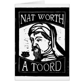 "Geoffrey Chaucer ""Nat Worth a Toord"" Woodcut Greeting Card"