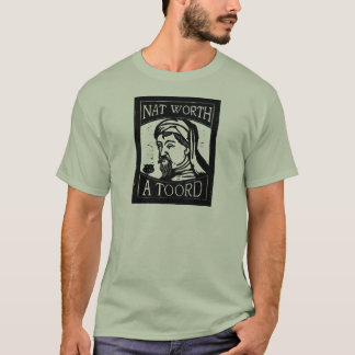 "Geoffrey Chaucer ""Nat Worth a Toord"" Woodcut T-Shirt"