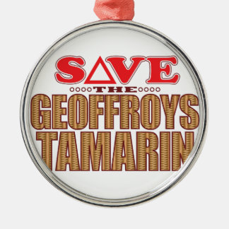 Geoffroy's Tamarin Save Metal Ornament