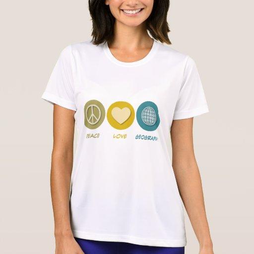 Geografía del amor de la paz camiseta