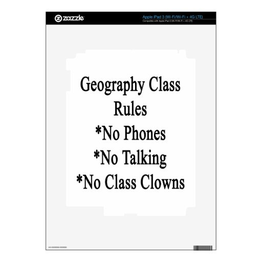Geography Class Rules No Phones No Talking No Clas Decals For iPad 3