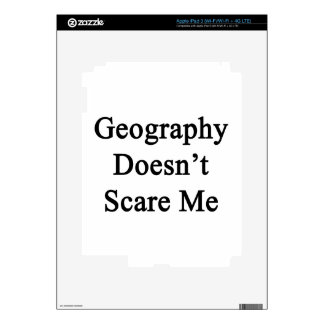 Geography Doesn't Scare Me iPad 3 Skin
