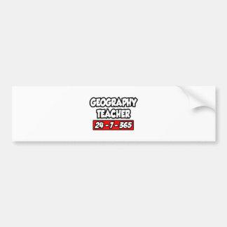 Geography Teacher 24-7-365 Car Bumper Sticker