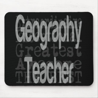 Geography Teacher Extraordinaire Mouse Pad