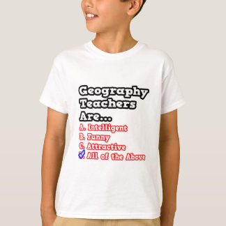Geography Teacher Quiz...Joke T-Shirt