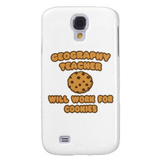 Geography Teacher .. Will Work for Cookies Samsung Galaxy S4 Cover