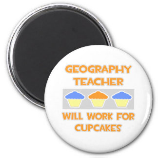 Geography Teacher ... Will Work For Cupcakes Refrigerator Magnet