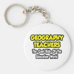 Geography Teachers...Cool Kids of Edu World Keychains