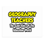 Geography Teachers...Cool Kids of Edu World Post Cards
