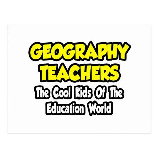 Geography Teachers...Cool Kids of Edu World Post Cards