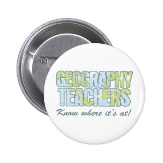 Geography Teachers Know Where It's At Button