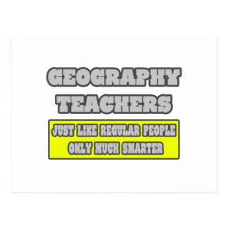 Geography Teachers...Much Smarter Postcard