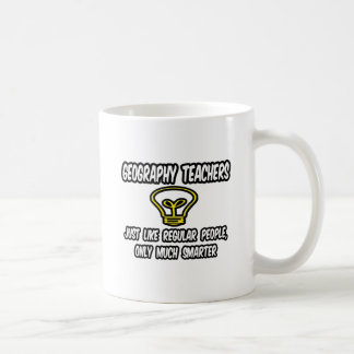 Geography Teachers..Regular People, Only Smarter Coffee Mug