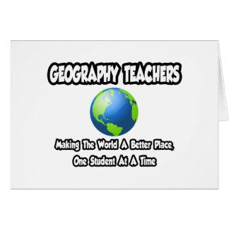Geography Teachers...World a Better Place Card