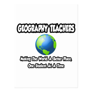 Geography Teachers...World a Better Place Postcard
