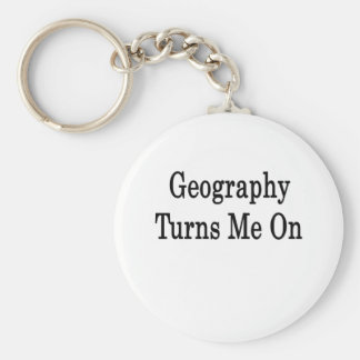 Geography Turns Me On Keychain