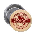 Geología que forma el logotipo del mundo pins