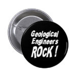 Geological Engineers Rock! Button