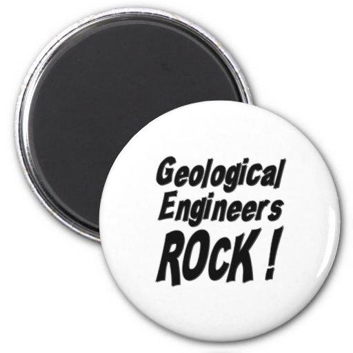 Geological Engineers Rock! Magnet