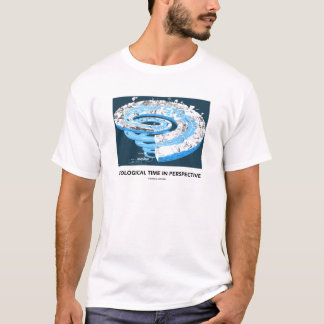 Geological Time In Perspective (Geological Age) T-Shirt